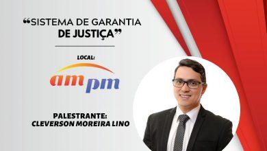 """Photo of Cleverson Moreira ministrará palestra """"Sistema de Garantia de Justiça"""" no dia 19 de setembro na Conveniência am/pm"""